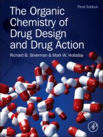 The Organic Chemistry of Drug Design and Drug Action, Richard B. Silverman