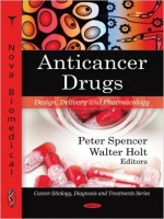 AntiCancer Drugs: Design, Delivery And Pharmacology
