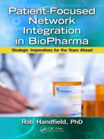 Patient-Focused Network Integration In Biopharma: Strategic Imperatives For The Years Ahead