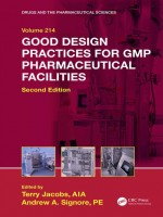 Good Design Practices For Gmp Pharmaceutical Facilities, 2nd Edition