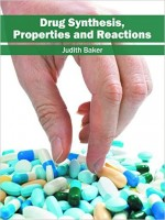 Drug Synthesis, Properties and Reactions