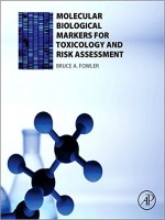 Molecular Biological Markers for Toxicology and Risk Assessment