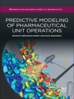 Predictive Modeling of Pharmaceutical Unit Operations, 1st Edition