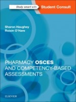 Pharmacy OSCEs and Competency-based Assessments, 1st Edition