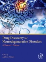 Drug Discovery Approaches for the Treatment of Neurodegenerative Disorders, 1st Edition