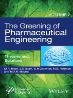 The Greening of Pharmaceutical Engineering, Volume II