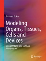 Modeling Organs, Tissues, Cells and Devices, 1st Edition