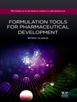 Formulation tools for Pharmaceutical Development, 1st Edition