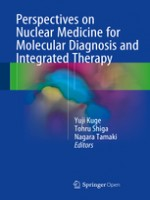 Perspectives On Nuclear Medicine For Molecular Diagnosis And Integrated Therapy