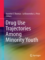 Drug Use Trajectories Among Minority Youth