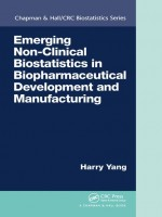 Emerging Non-clinical Biostatistics In Biopharmaceutical Development And Manufacturing