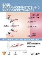 Basic Pharmacokinetics And Pharmacodynamics: An Integrated Textbook And Computer Simulations, 2nd Edition