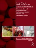 Neuropathology Of Drug Addictions And Substance Misuse Volume 2, 1st Edition