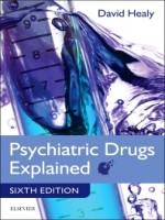 Psychiatric Drugs Explained, 6th Edition