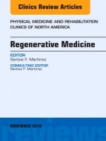 Regenerative Medicine, An Issue Of Physical Medicine And Rehabilitation Clinics Of North America, 1st Edition