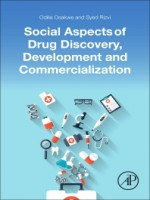 Social Aspects Of Drug Discovery, Development And Commercialization, 1st Edition
