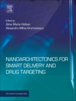 Nanoarchitectonics for Smart Delivery and Drug Targeting, 1st Edition
