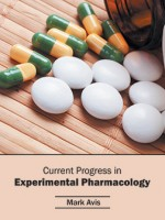 Current Progress In Experimental Pharmacology