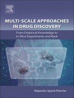 Multi-scale Approaches In Drug Discovery, 1st Edition