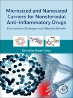 Microsized And Nanosized Carriers For Nonsteroidal Anti-inflammatory Drugs, 1st Edition