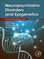 Neuropsychiatric Disorders And Epigenetics, 1st Edition