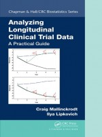 Analyzing Longitudinal Clinical Trial Data: A Practical Guide