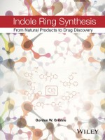 Indole Ring Synthesis: From Natural Products to Drug Discovery