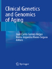 Clinical Genetics and Genomics of Aging