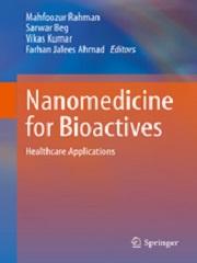 Nanomedicine for Bioactives