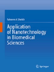 Application of Nanotechnology in Biomedical Sciences