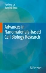 Advances in Nanomaterials-based Cell Biology Research